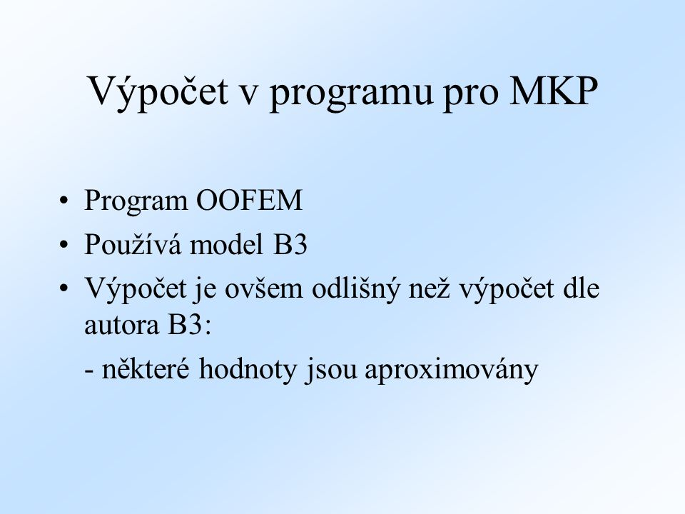Výpočet v programu pro MKP