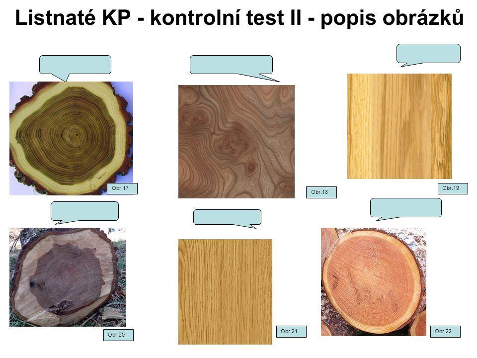 Listnaté KP - kontrolní test II - popis obrázků