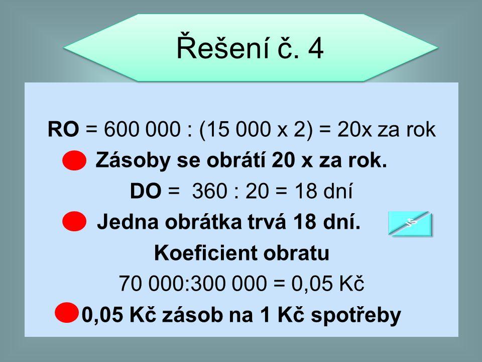Řešení č. 4