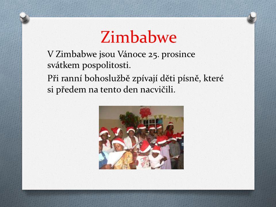 Zimbabwe V Zimbabwe jsou Vánoce 25. prosince svátkem pospolitosti.