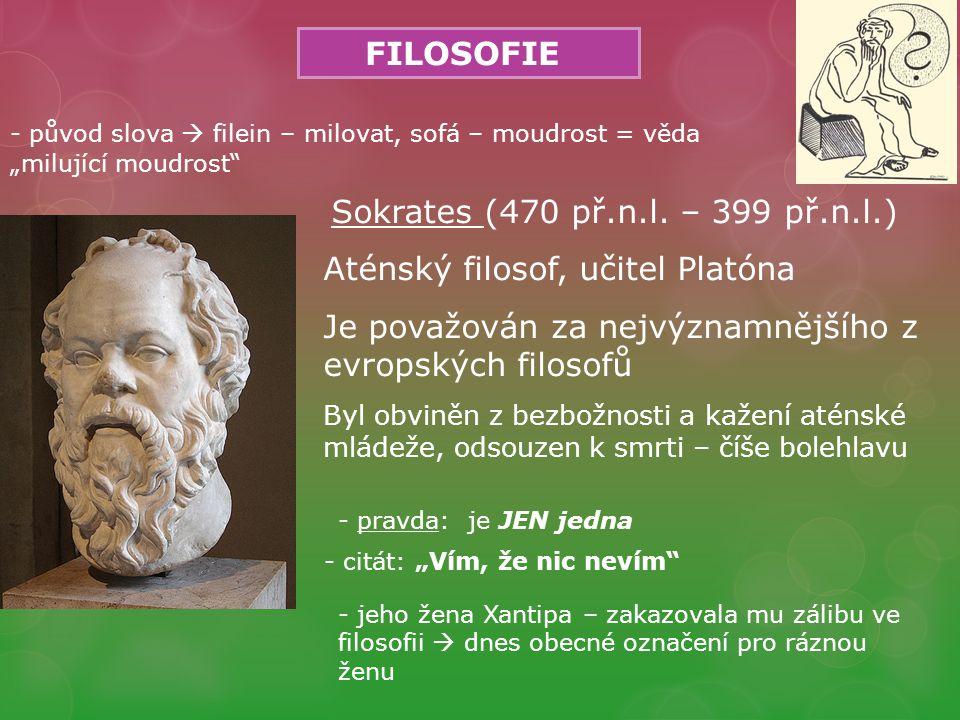 Aténský filosof, učitel Platóna