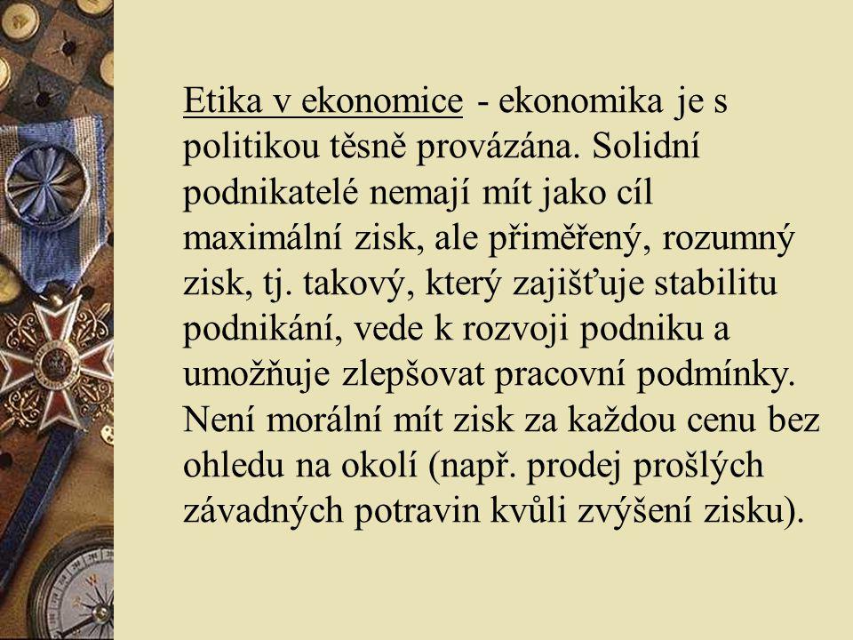 Etika v ekonomice - ekonomika je s politikou těsně provázána