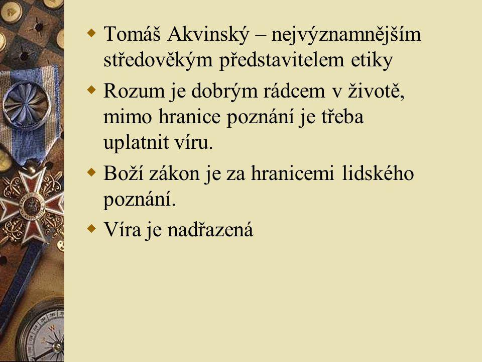 Tomáš Akvinský – nejvýznamnějším středověkým představitelem etiky