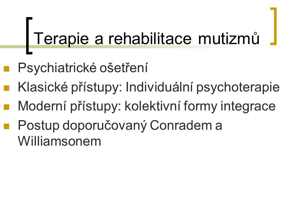 Terapie a rehabilitace mutizmů