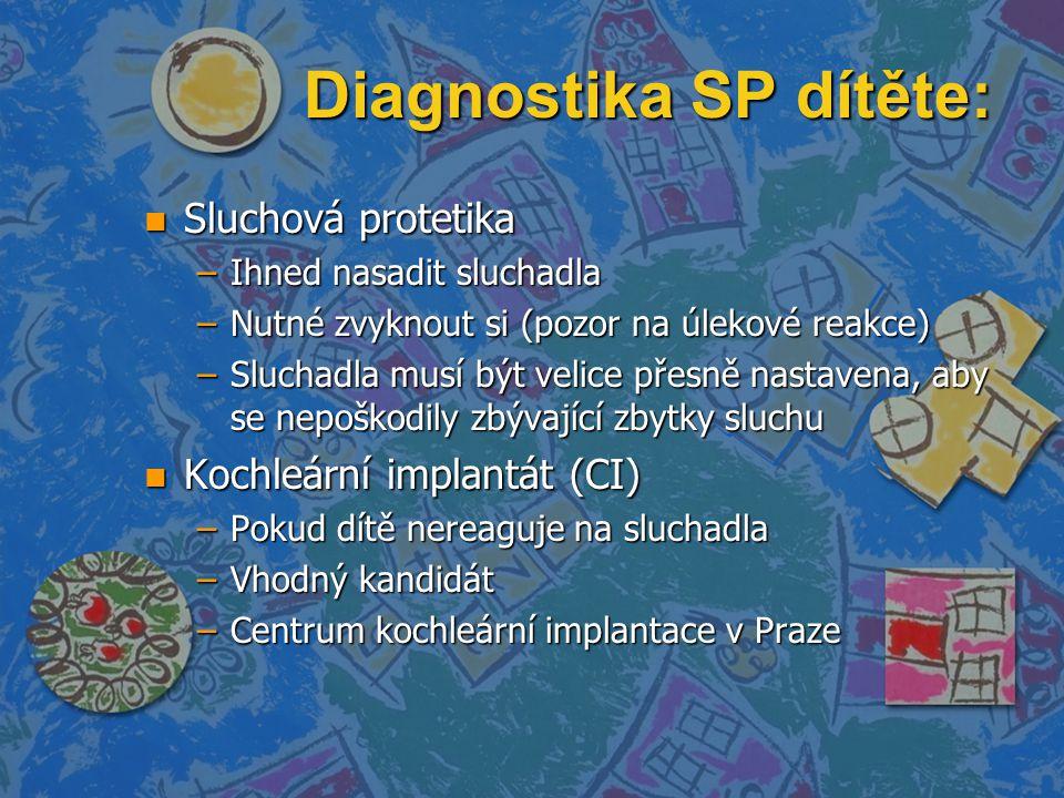 Diagnostika SP dítěte: