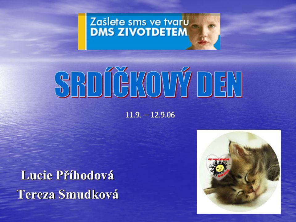 Lucie Příhodová Tereza Smudková
