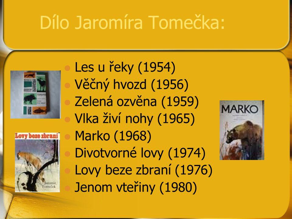 Dílo Jaromíra Tomečka:
