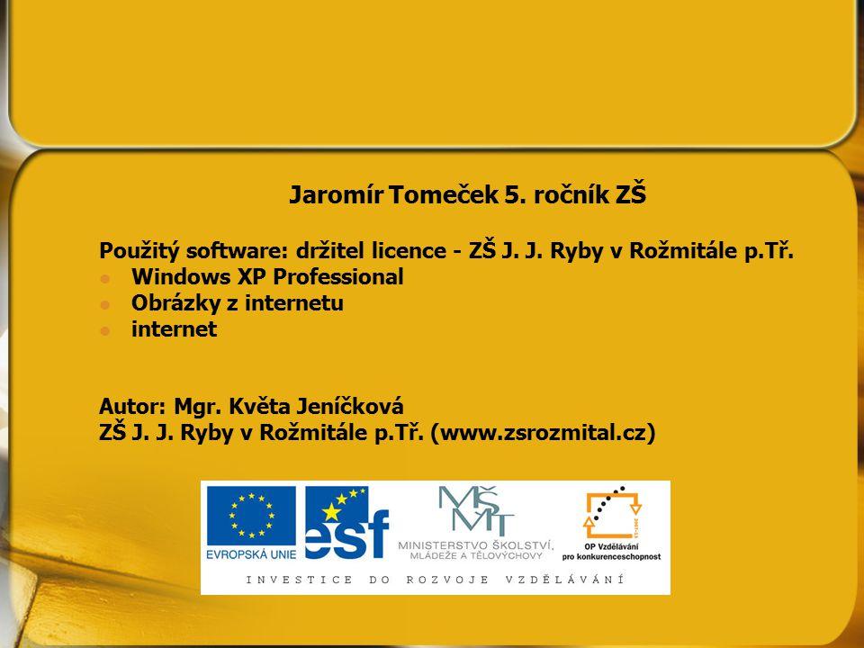 Jaromír Tomeček 5. ročník ZŠ