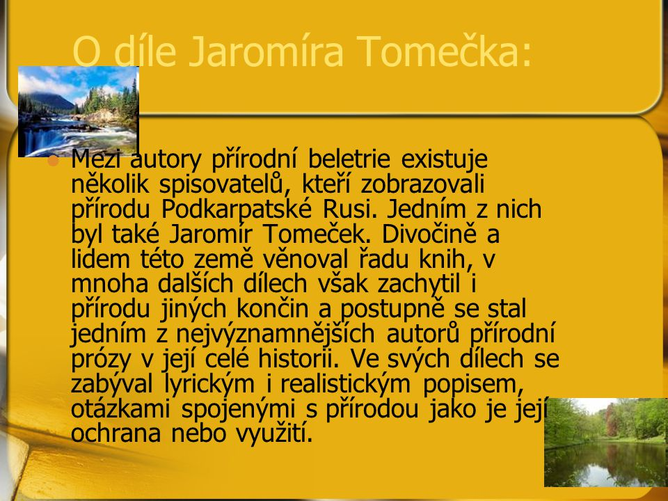 O díle Jaromíra Tomečka: