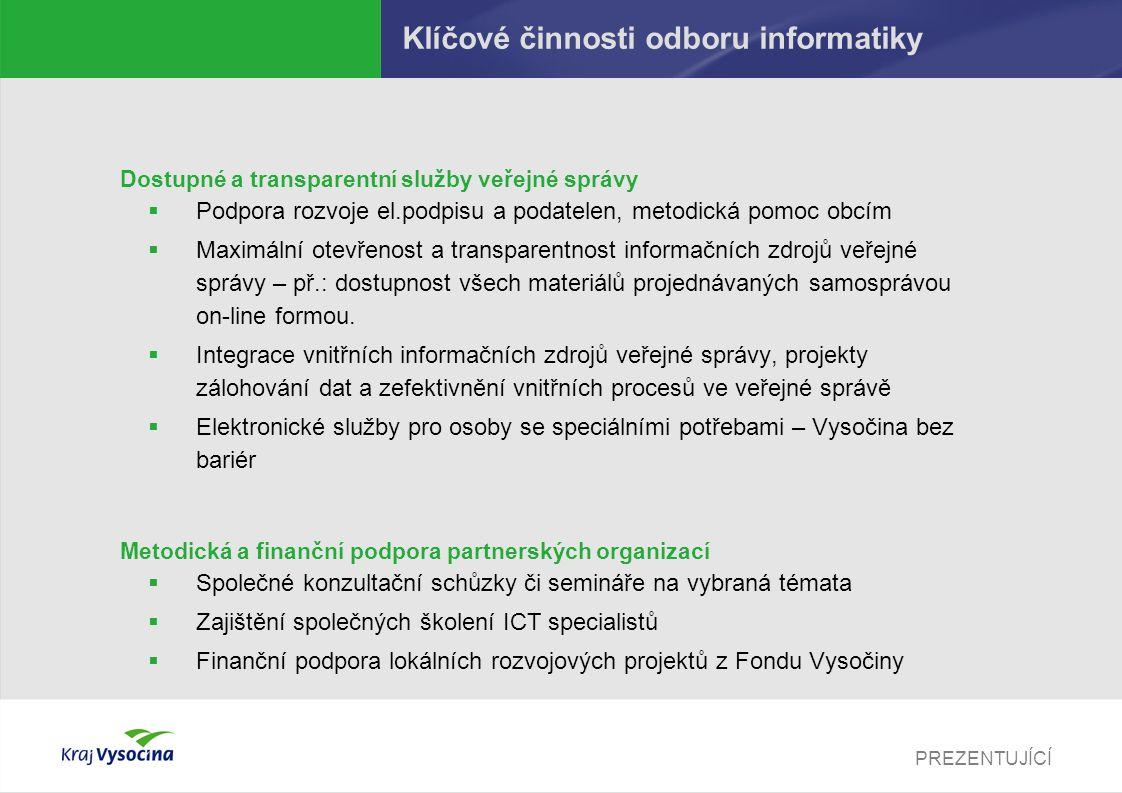 Klíčové činnosti odboru informatiky