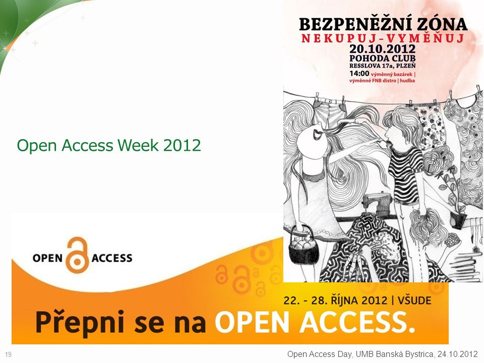 Open Access Week 2012 Open Access Day, UMB Banská Bystrica, 24.10.2012