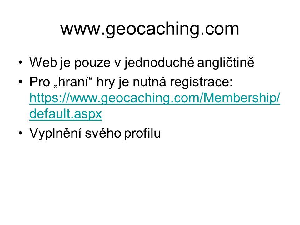 www.geocaching.com Web je pouze v jednoduché angličtině
