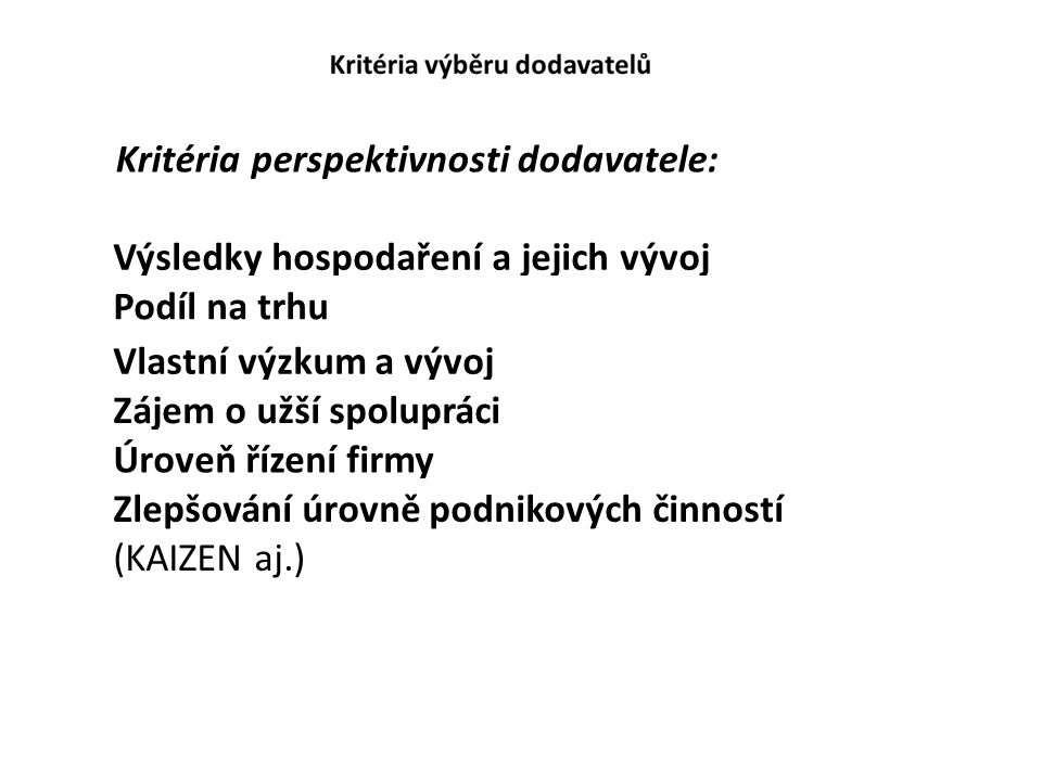 Kritéria perspektivnosti dodavatele:
