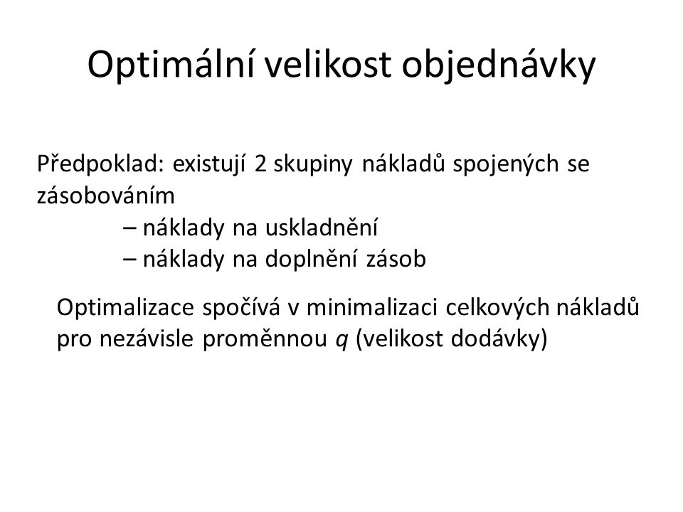 Optimální velikost objednávky