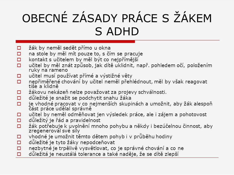 OBECNÉ ZÁSADY PRÁCE S ŽÁKEM S ADHD