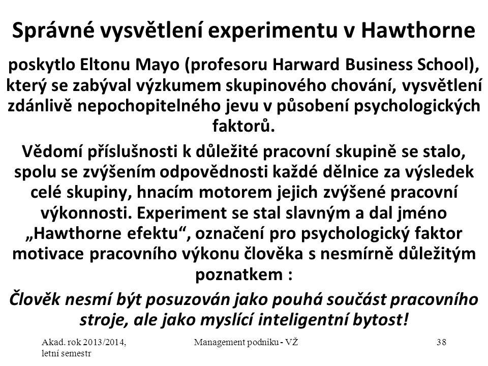 Správné vysvětlení experimentu v Hawthorne