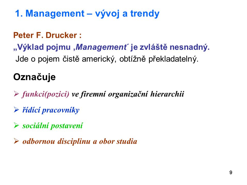 1. Management – vývoj a trendy