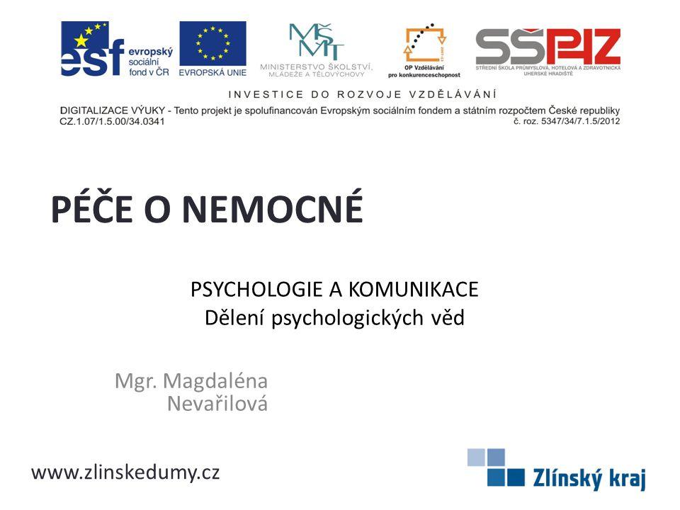 Psychologie a komunikace Dělení psychologických věd