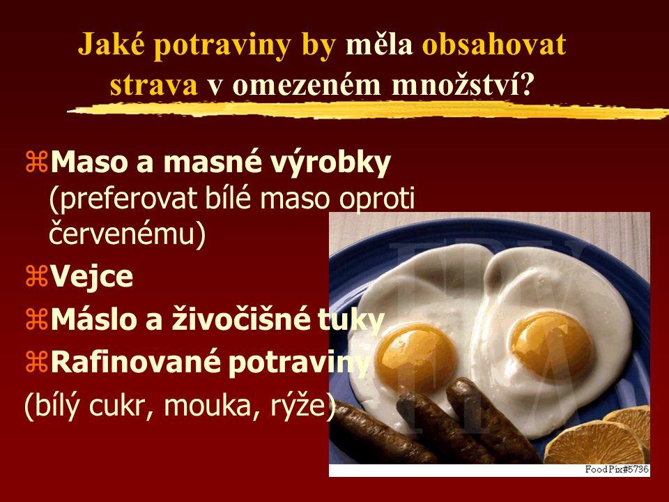 Jaké potraviny by měla obsahovat strava v omezeném množství