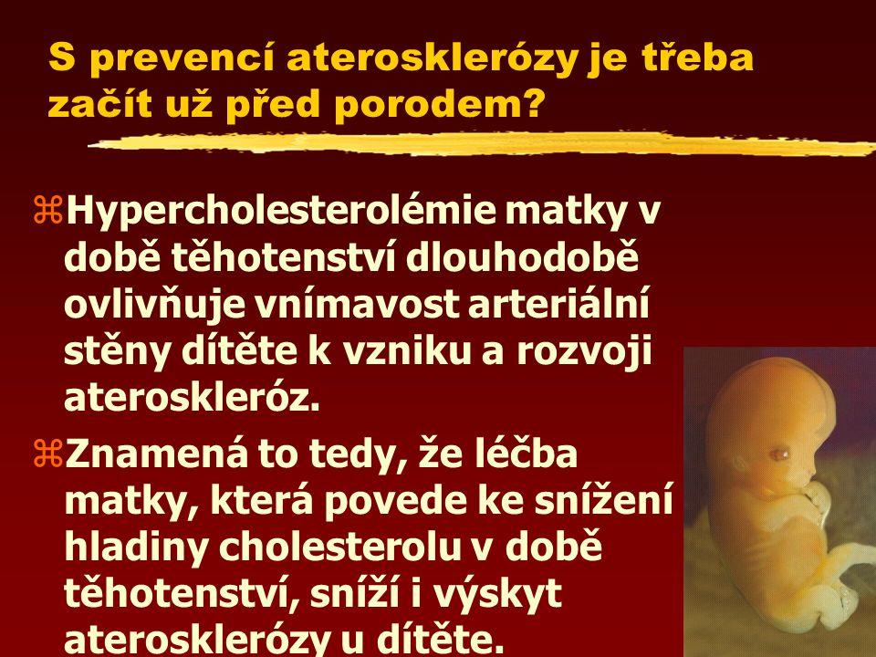 S prevencí aterosklerózy je třeba začít už před porodem