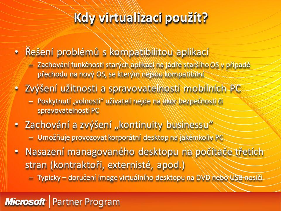 Kdy virtualizaci použít