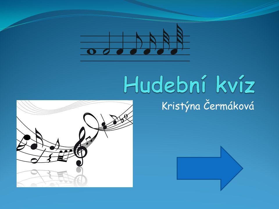 Hudební kvíz Kristýna Čermáková