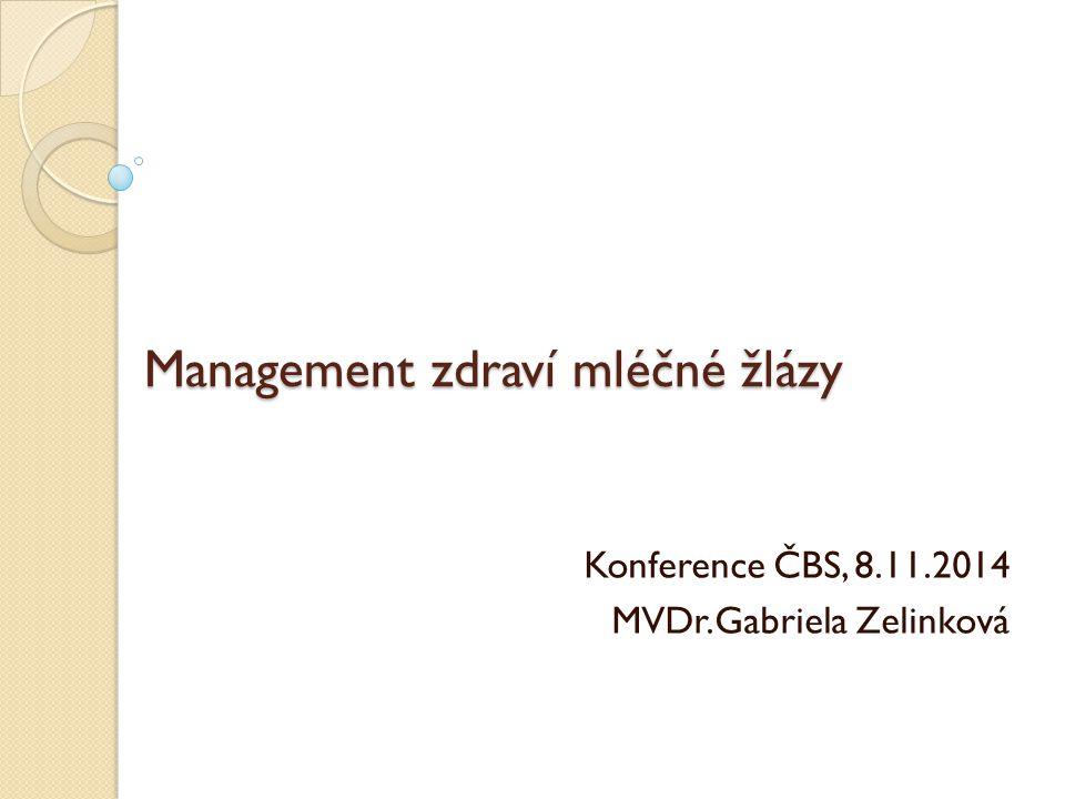 Management zdraví mléčné žlázy