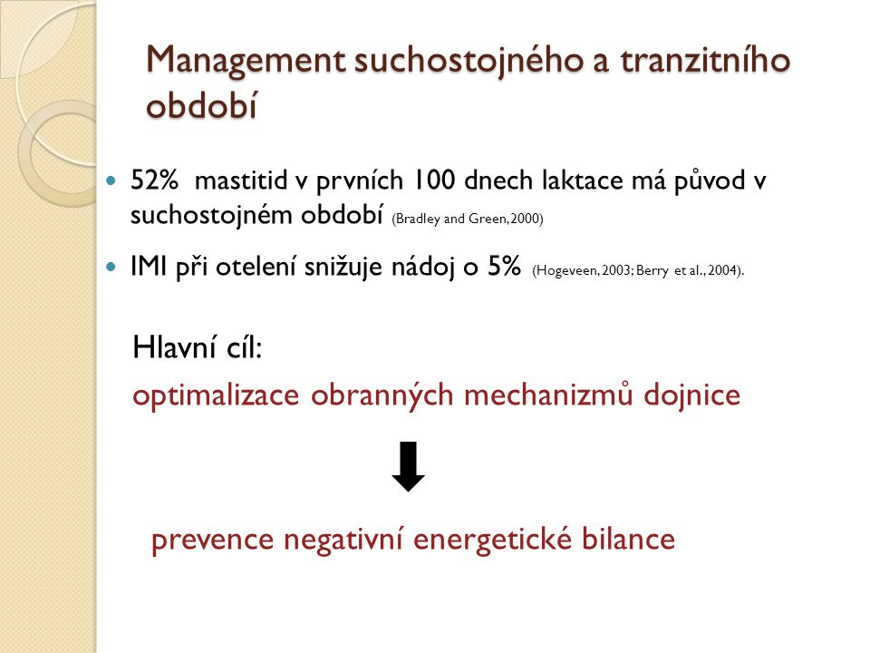 Management suchostojného a tranzitního období
