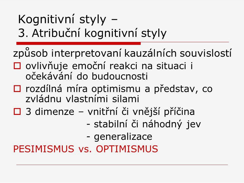 Kognitivní styly – 3. Atribuční kognitivní styly