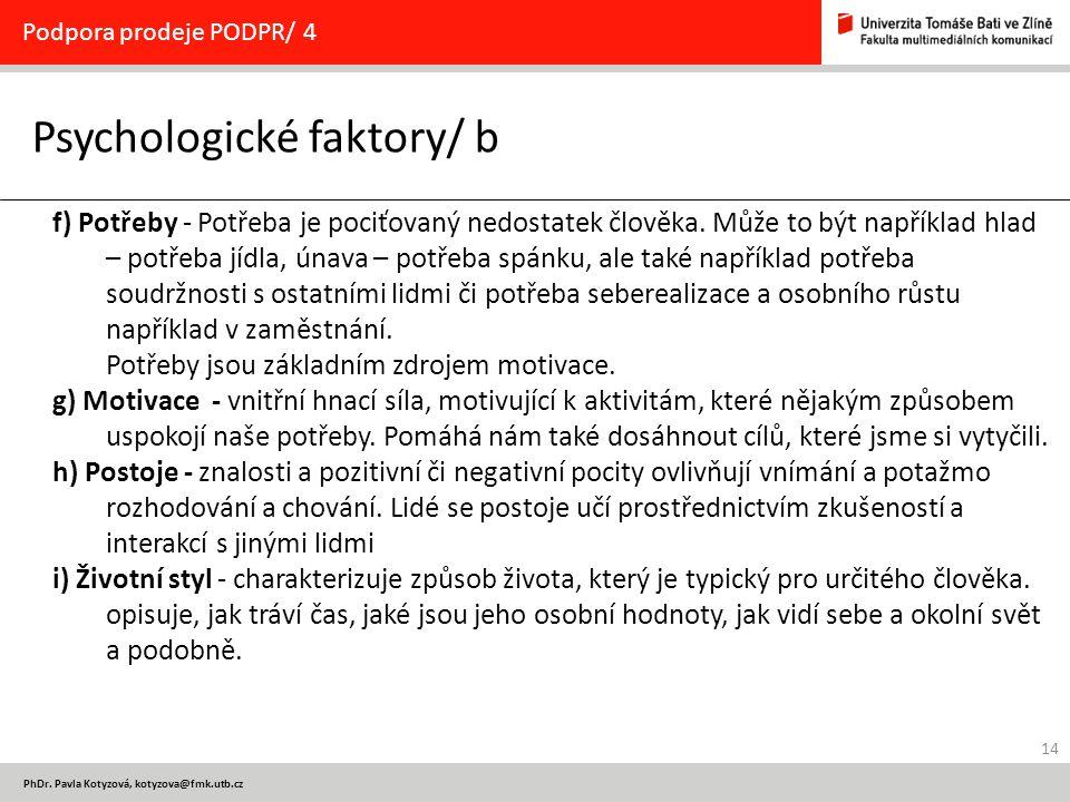 Psychologické faktory/ b