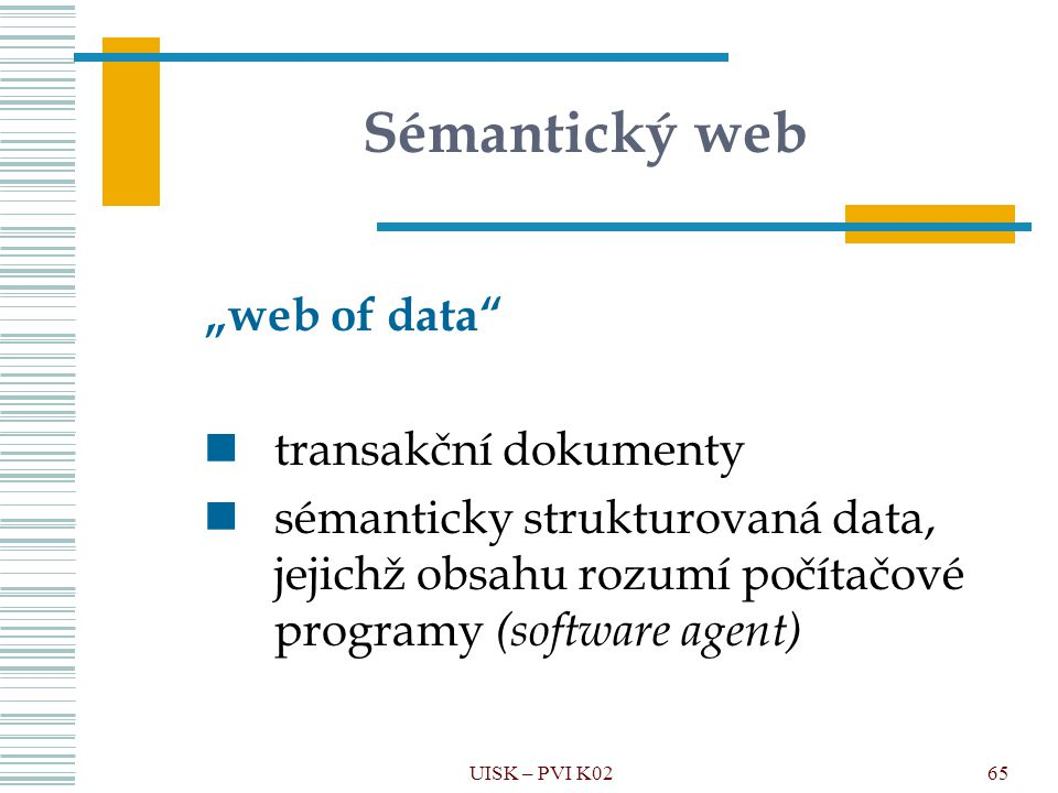 "Sémantický web ""web of data transakční dokumenty"