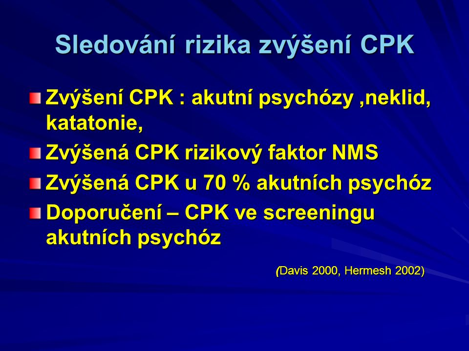Sledování rizika zvýšení CPK