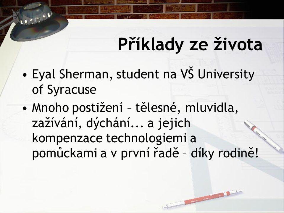 Příklady ze života Eyal Sherman, student na VŠ University of Syracuse