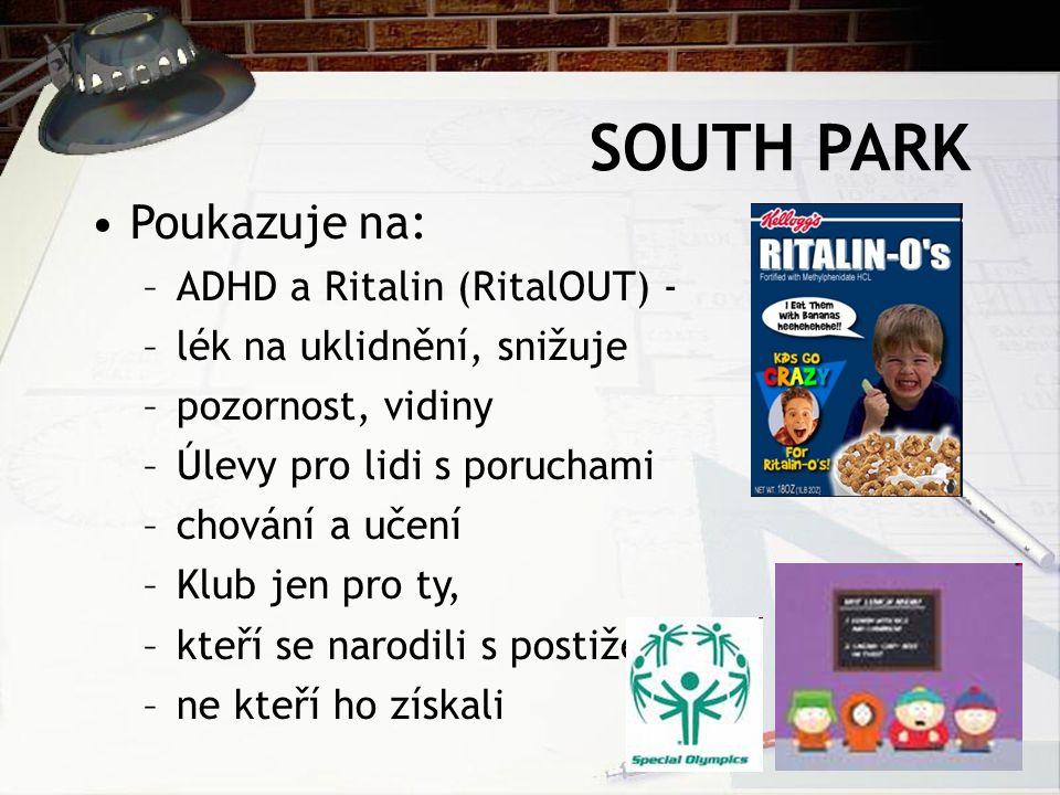 SOUTH PARK Poukazuje na: ADHD a Ritalin (RitalOUT) -
