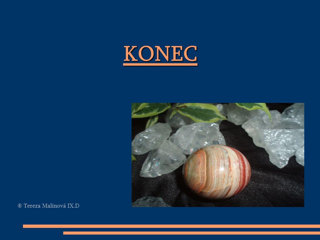 KONEC ® Tereza Malinová IX.D
