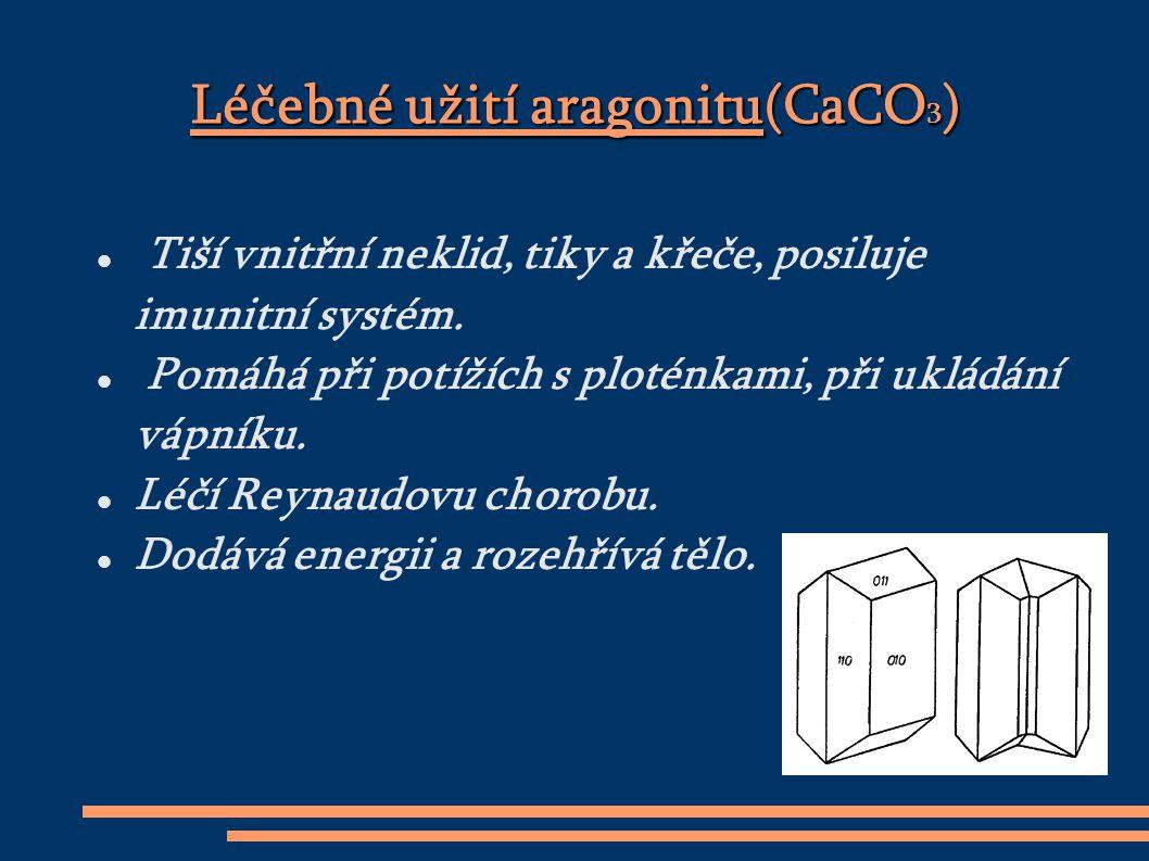 Léčebné užití aragonitu(CaCO3)