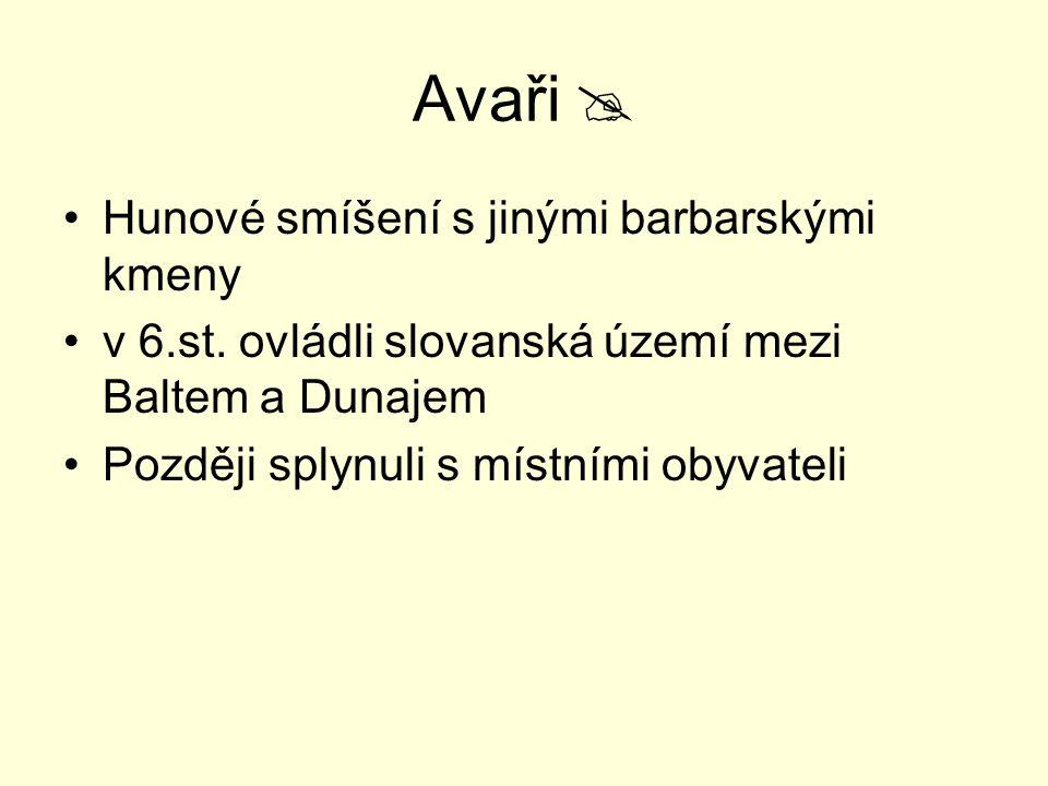Avaři  Hunové smíšení s jinými barbarskými kmeny