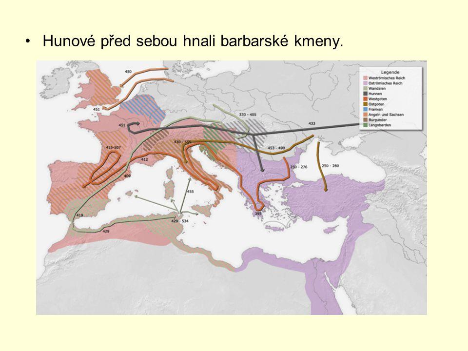 Hunové před sebou hnali barbarské kmeny.
