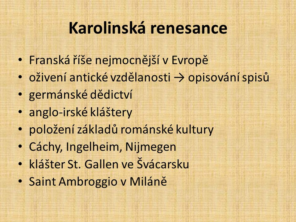 Karolinská renesance Franská říše nejmocnější v Evropě