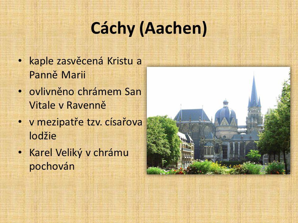 Cáchy (Aachen) kaple zasvěcená Kristu a Panně Marii