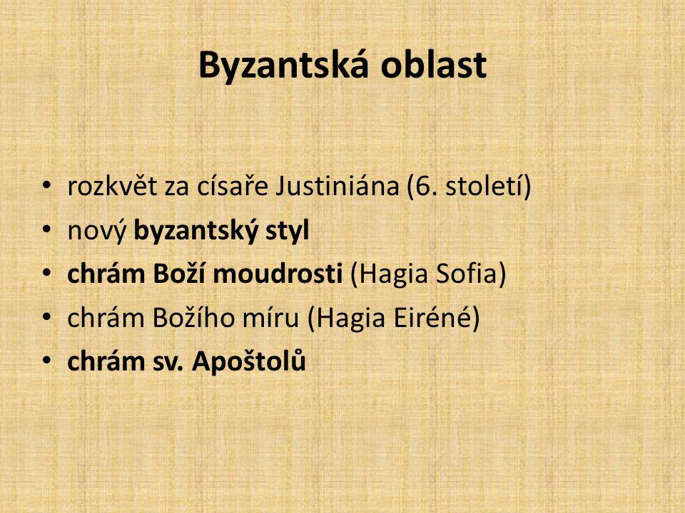 Byzantská oblast rozkvět za císaře Justiniána (6. století)