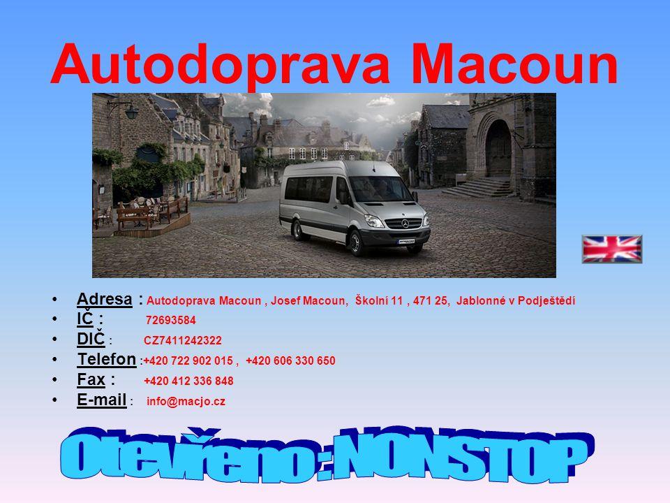 Autodoprava Macoun Otevřeno : NONSTOP