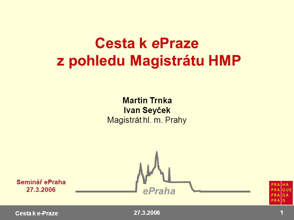 Cesta k ePraze z pohledu Magistrátu HMP