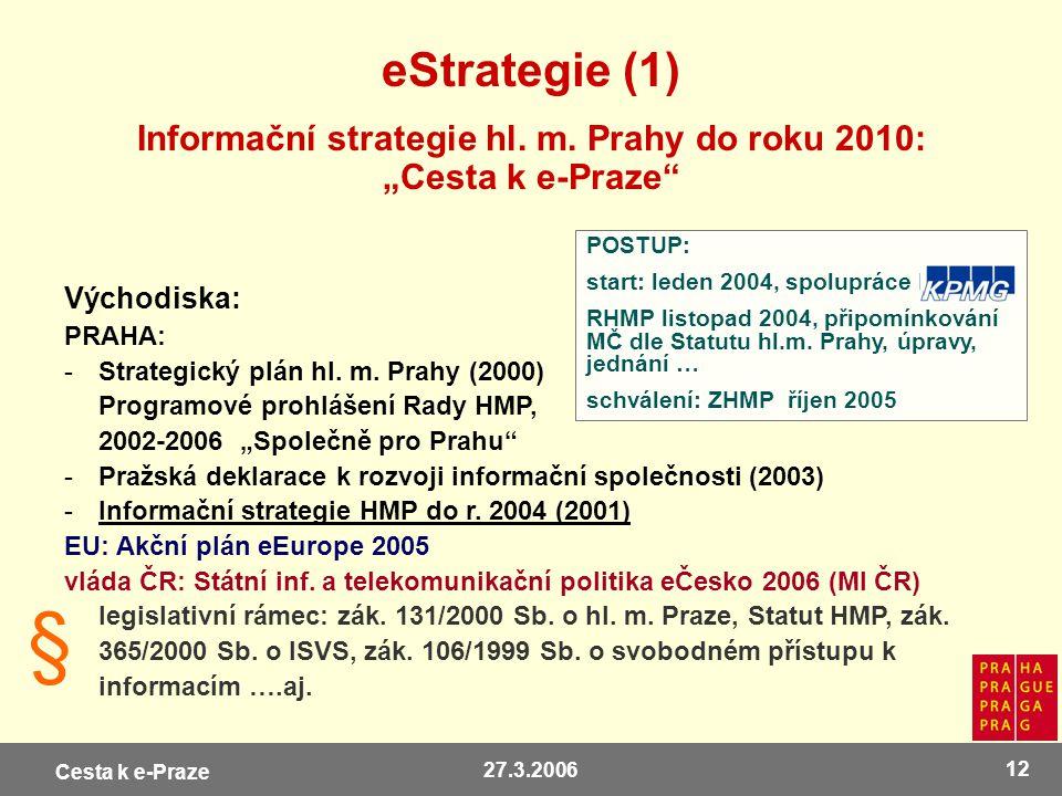 """Informační strategie hl. m. Prahy do roku 2010: """"Cesta k e-Praze"""