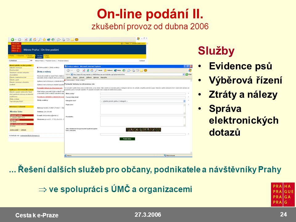 On-line podání II. zkušební provoz od dubna 2006