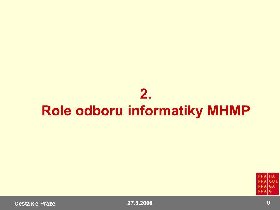 2. Role odboru informatiky MHMP