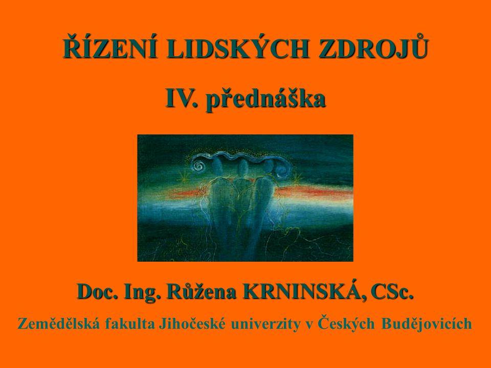 ŘÍZENÍ LIDSKÝCH ZDROJŮ IV. přednáška