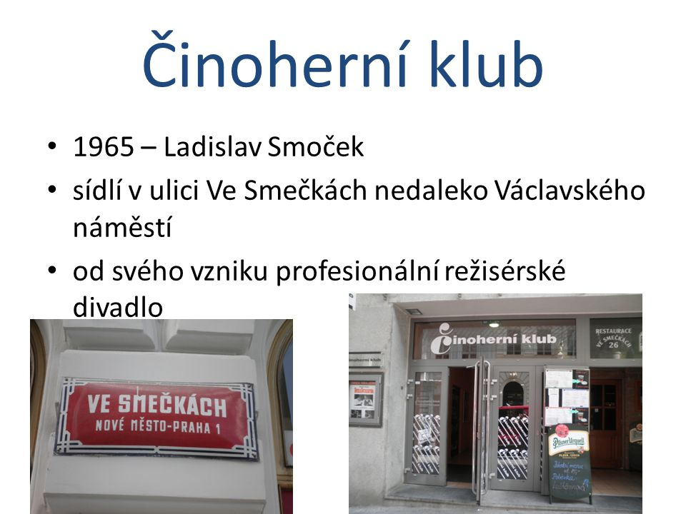 Činoherní klub 1965 – Ladislav Smoček