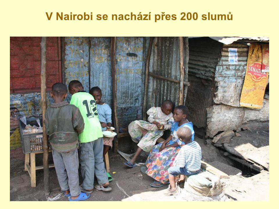 V Nairobi se nachází přes 200 slumů