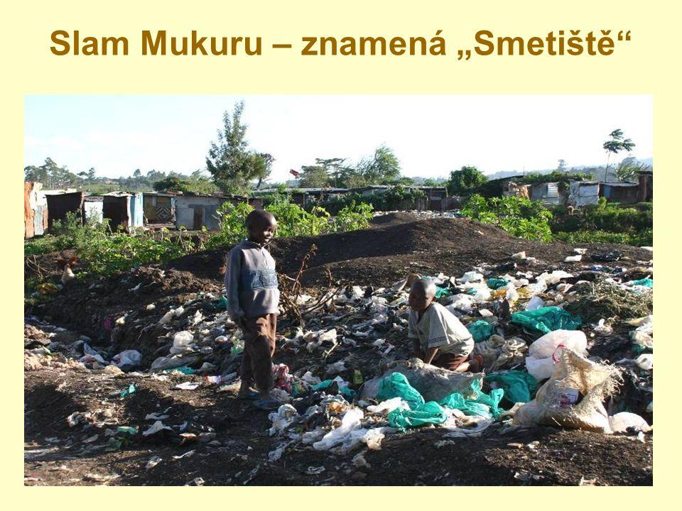 """Slam Mukuru – znamená """"Smetiště"""